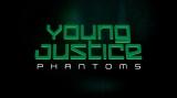 DCアニメーション『Young Justice: Phantoms(ヤング・ジャスティス:ファントム)』(シーズン4)製作決定