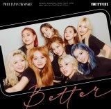 TWICEの日本7thシングル「BETTER」(ONCE JAPAN限定盤)ジャケット