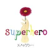 11月25日に配信リリースした新曲「Superhero(Japanese Ver.)」