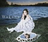 Wakana1stアルバム『Wakana』【初回限定盤A】