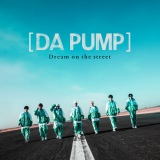 DA PUMPのニューシングル「Dream on the street」初回限定生産盤Type-D