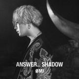 OMIのEP作品『ANSWER... SHADOW』(5月12日発売)初回限定盤B