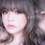 浜崎あゆみ『A BALLADS 2』(エイベックス・トラックス/4月8日発売)