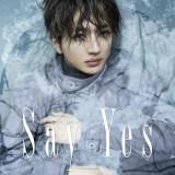 新曲「Say Yes」を4月30日に配信リリースしMVを公開したNissy