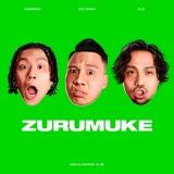 変態紳士クラブ1st アルバム『ZURUMUKE』(5月14日先行配信、6月16日CD発売)