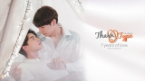 タイドラマ『TharnType2 -7Years of Love-』7月1日午前0時よりTELASAで配信 Me Mind Y Co.,Ltd. & Triple Eight Entertainment Co.,Ltd. (C)all rights reserved