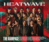 THE RAMPAGE from EXILE TRIBEニューシングル「HEATWAVE」CD+2DVD盤