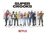 Netflixアニメシリーズ『スーパー・クルックス』キャラクターデザインを初公開