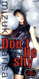 10thシングル「Don't be shy」