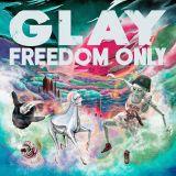 GLAY、1年7ヵ月ぶりアルバム1位